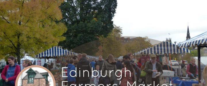 Edinburgh Farmers' Market – every Saturday