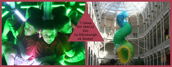 7 ideas for Easter in Edinburgh