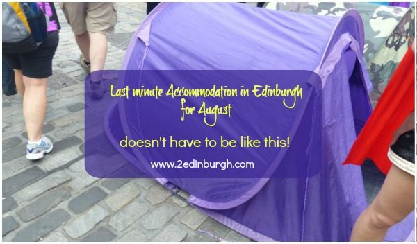 last minute edinburgh festival accommodation