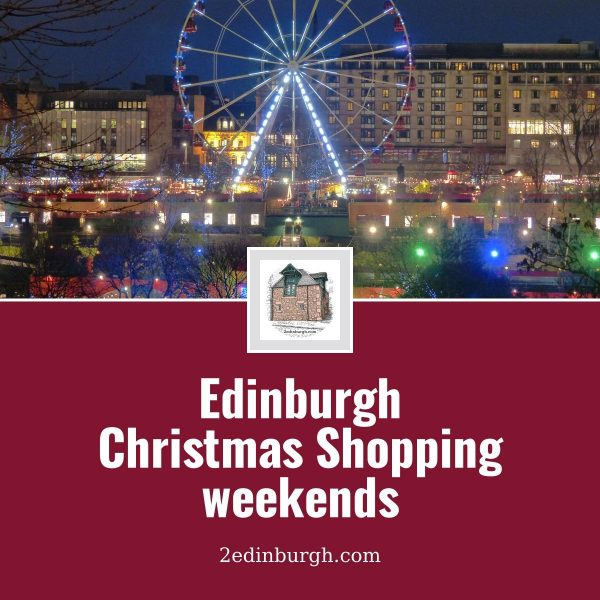 Christmas Shopping weekends edinburgh