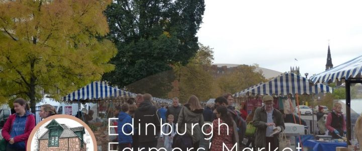 Edinburgh Farmers' Market  great for buying local produce every Saturday